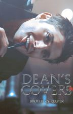 Dean's Covers by -Brothers_Keeper