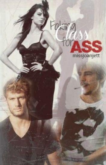 Faking Class for Ass