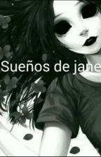 Sueños De Jane by RocioRecabal