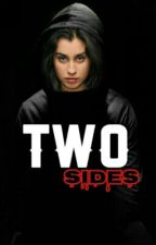 Two Sides (Camren) 1ª Temporada by FabsCamren