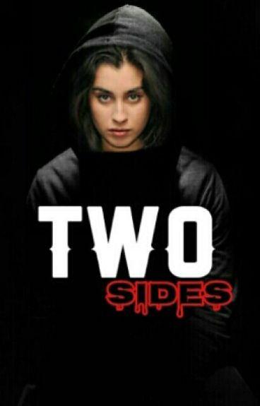 Two Sides (Camren) 1ª Temporada