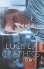 Lucifer's Graphics by -Brothers_Keeper