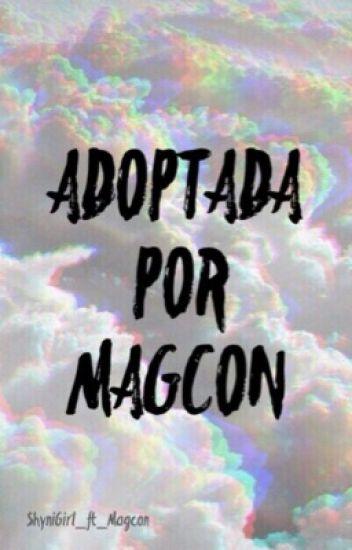 Adoptada por Magcon