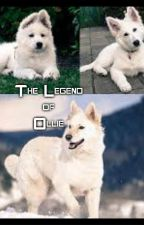 The Legend of Ollie (FANFIC) by Kiyo_Mizuki