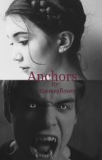 Anchors || Liam Dunbar  by themegflower