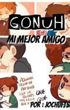 | Mi Mejor Amigo | »Gonuh«  by JochuftShipps