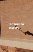 red framed glasses | brallon by ryxn--