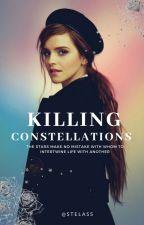 Killing Constellations  | #Wattys2018 by stelass