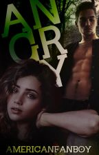 Angry |Teen Wolf|Liam Dunbar Fanfic|#2 by AmericanFanboy