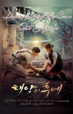 Descendants of the Sun[Ost Lyrics] by syeolli_ssii