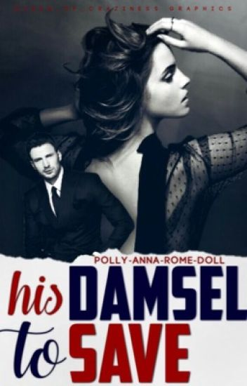 His Damsel To Save