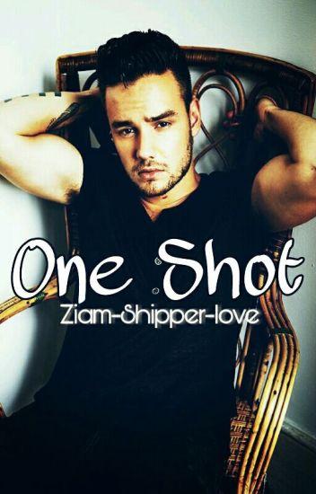 || ONE SHOT || Ziam ||