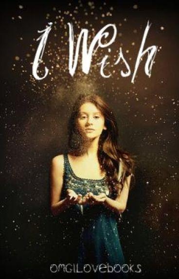 I Wish [Book One]