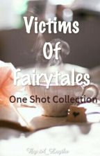 Victims Of Fairytales by A_Laythe