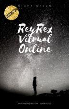 ReyRex Virtual Online(Editing) BookOf2k17 by NightGr33n