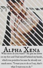 ♤ ¿Alpha Xena? ♤  by barolicious