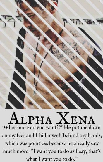 ♤ ¿Alpha Xena? ♤