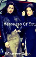 Messages Of You by CamrenWats