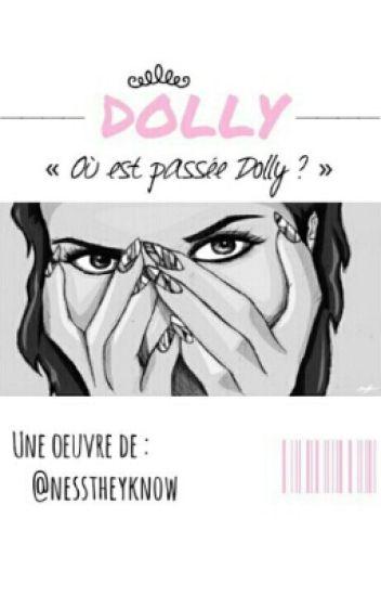 Où est passée Dolly ?