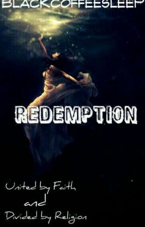 Redemption  by blackcoffeesleep