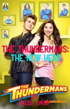 The Thundermans: The New Hero by Caleb_Smurf