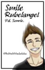 Smile. [Rubelangel] by polarizejoshlxr