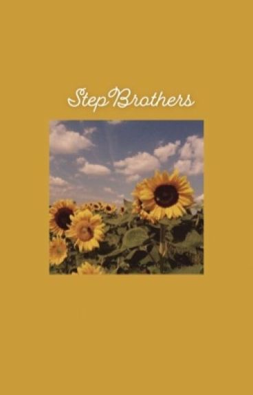 Stepbrothers ✔