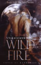 Wild Fire by TiffanyNLekanoff