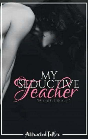 My Seductive Teacher (girlxgirl)