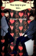 How deep is your love (WooGyu) by Hyunnie91