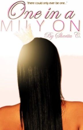 One In A Milyon (Urban Fiction) by RoialWriting