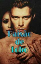ADAPTAÇÃO KLONNIE: Paixão De Lobo by RayhBennett