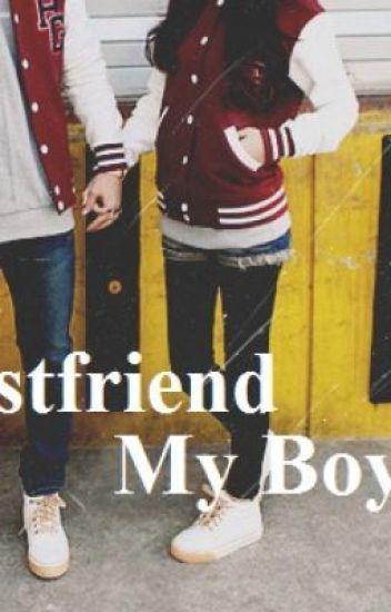 My Best Friend,My Boyfriend.