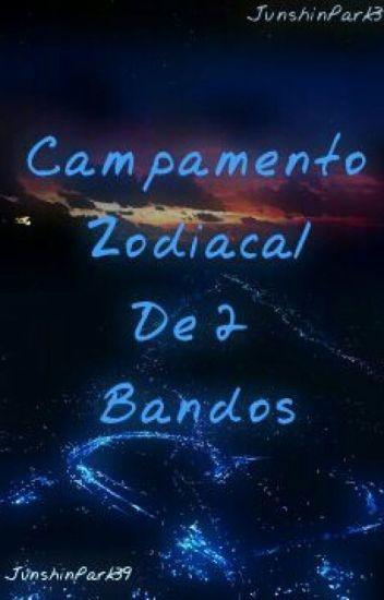 Campamento Zodiacal De 2 Bandos [[Novela Yaoi]] [[Actualizaciones Lentas]]