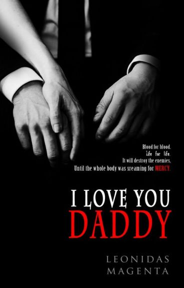 1. I Love You Daddy [R1] - END!