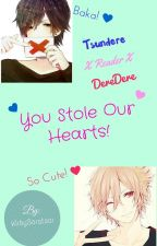 You Stole Our Hearts! Tsundere X Reader X Deredere by Splat-Tastic