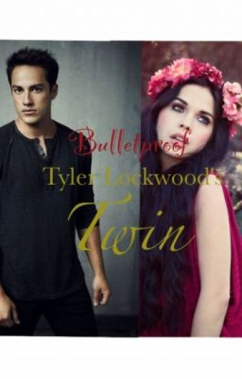 Bulletproof/Tyler Lockwood's Twin Sister