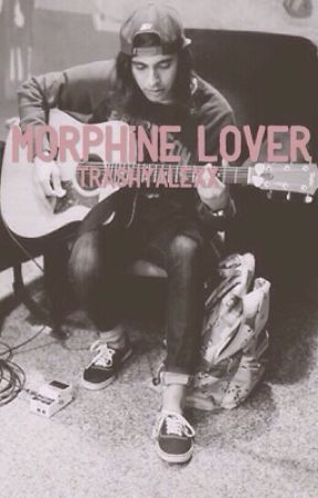 Morphine Lover (Kellic) || ON HOLD by trashyalexx