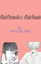 Male!reader X Male!Characters by Seme_for_days