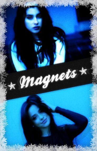 Magnets || Camren Fanfic