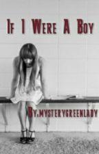 If I Were A Boy by mysterygreenlady