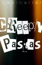 CreepyPastas by xKathyBizzlex