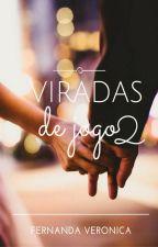 Viradas de Jogo 2 by veronicananda