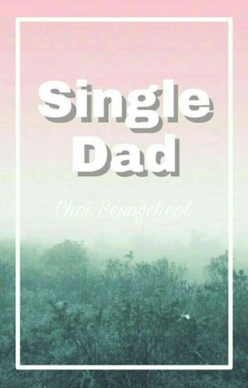 Single Dad ⛵ csc