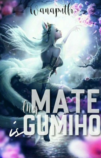 My Mate Is Gumiho