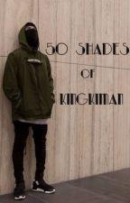 50 Shades Of KingKiman by Kimaann_