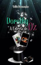 A Nova Aventura de Dorothy by talitavasconcelos