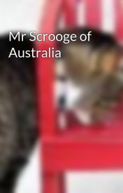 Mr Scrooge of Australia by chairsniffa