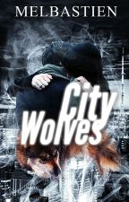 City Wolves  by melbastien