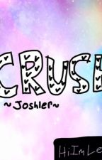 Crush   ~joshler~  { discontinued } by HiImLee